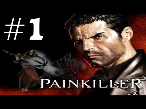 Painkiller: Heaven's Got a Hitman Playthrough/Walkthrough part 1 [No commentary]