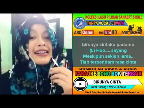 Birunya Cinta Karaoke Feat Tanpa Vocal Cowok Duet Bareng Novie Shoraya