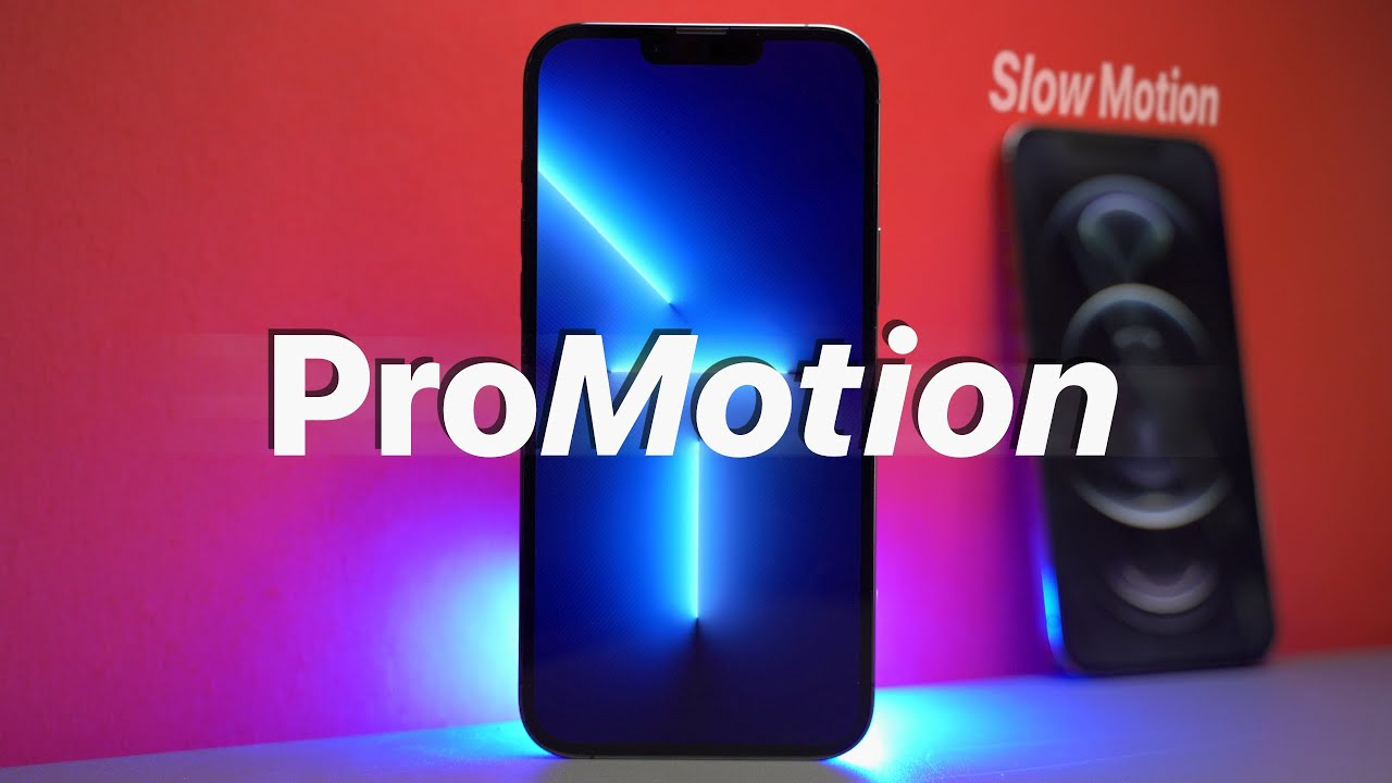 Apple's 120Hz ProMotion display in the iPhone 13 Pro: what you need to know