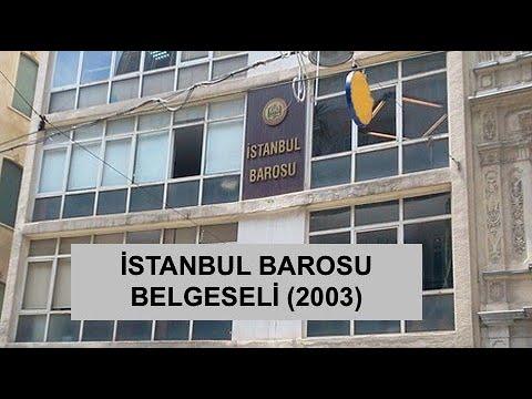 İstanbul Barosu Belgeseli (125. Yıl Anısına 2003)