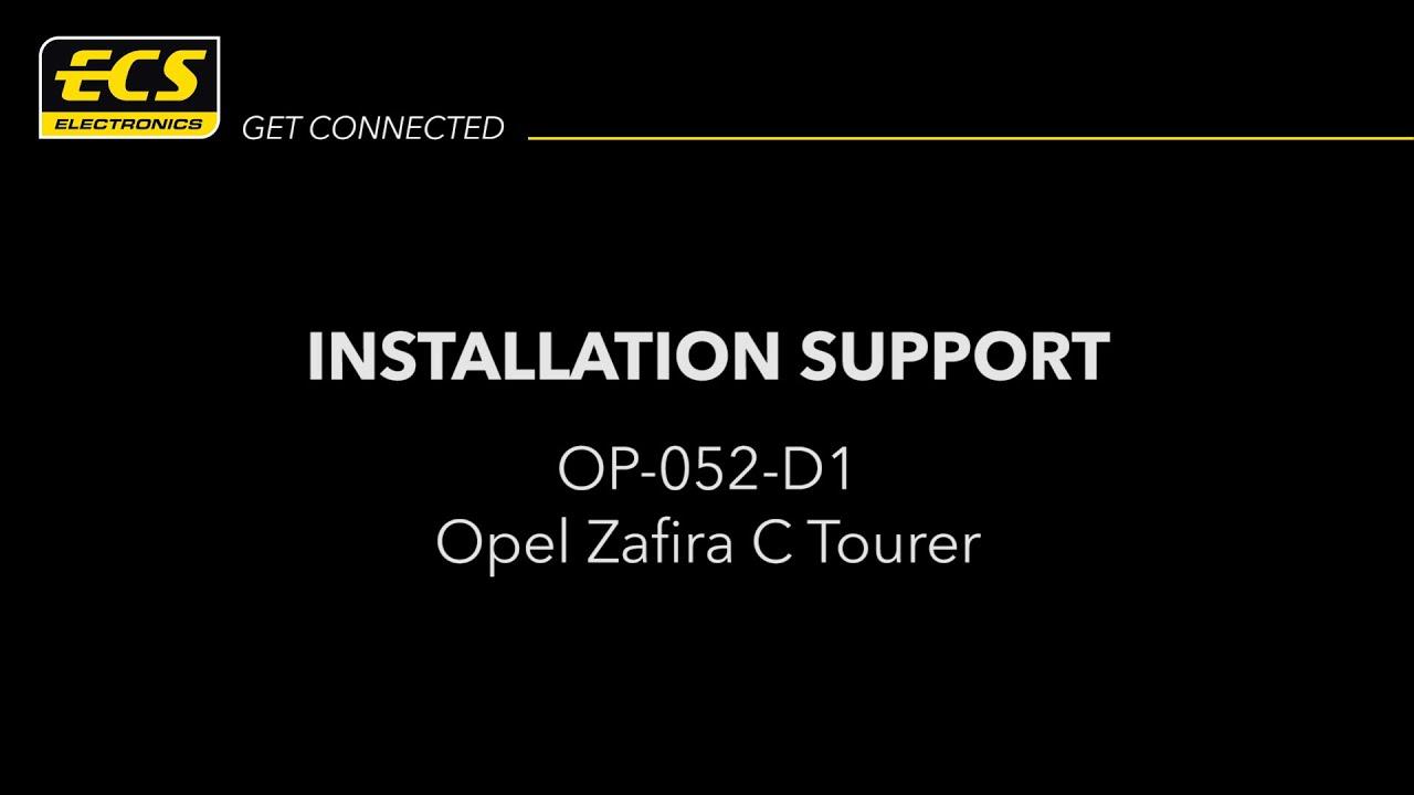 Op 052 D1 Opel Zafira C Tourer Installation Support Ecs Vauxhall Can Bus Wiring Electronics