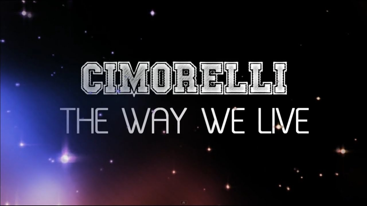 cimorelli the way we live lyric video