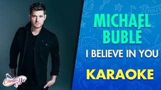 Michael Bublé  I Believe In You (Karaoke)  CantoYo