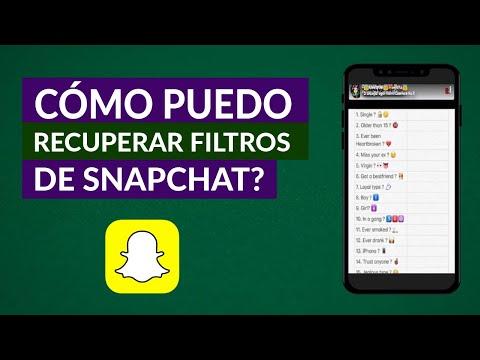 Cómo Recuperar Filtros de Snapchat