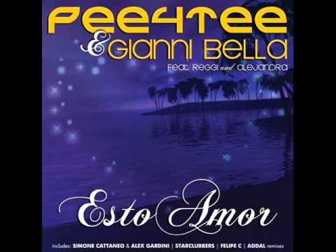 Pee4tee & Gianni Bella Feat. Reggi & Alejandra - Esto Amor (Starclubbers Remix)