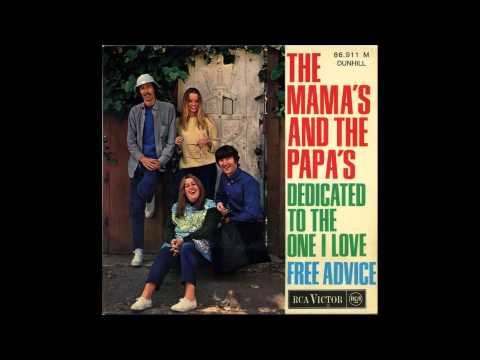 The Mamas And The Papas-  Dedicated To The One I Love