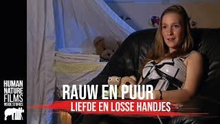 Rauw & Puur - S1 afl. 1 Liefde & Losse handjes