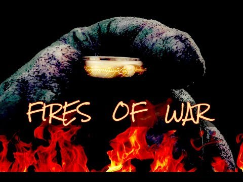 The Lord of the Rings + The Hobbit  |  Fires of War