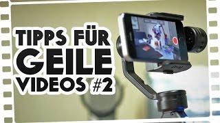 Tipps für GEILE VIDEOS - Teil 2 - Gimbal-Systeme