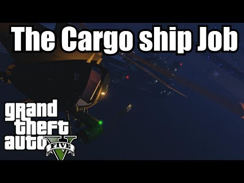 GTA 5 Cinematic Highlights - The Cargo Ship Job