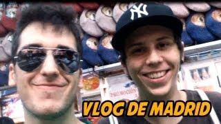 Vlog de Madrid - Encuentros, Golpes y Abrazos