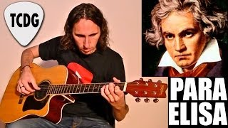 Como Tocar Para Elisa En Guitarra Acústica: Melodía (Beethoven) Tutorial TCDG