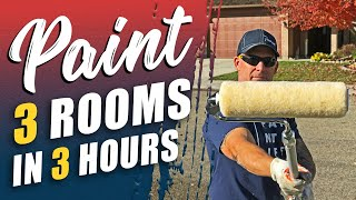Painting 3 ROOMS IN 3 HOURS.  Painting fast and making money.  Paint a room in 30 minutes.