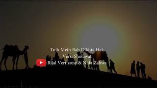 Download Mp3 Tujh Mein Rab Dikhta Hai Versi Sholawat