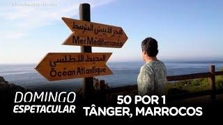 Álvaro Garnero desbrava Tânger, no Marrocos, no 50 por 1