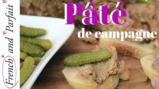 Pâté Recipe! Best Way To Be French And Perfect