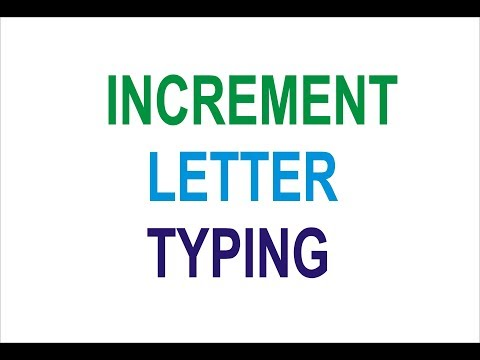 Increment Letter Typing