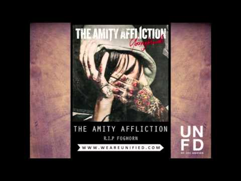 The Amity Affliction - R.I.P Foghorn