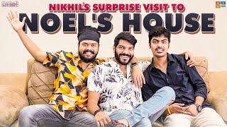 Nikhil's Surprise Visit To Noel's House || #SupportHarika