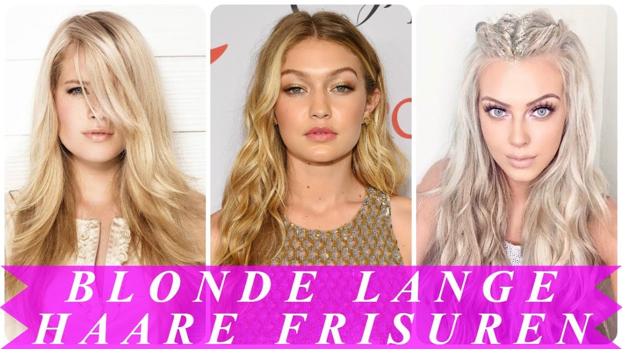 Beste Frisuren Lange Blonde Haare 2018 Youtube