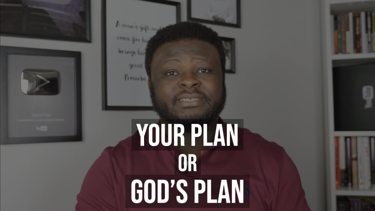 Your Plan OR God's Plan
