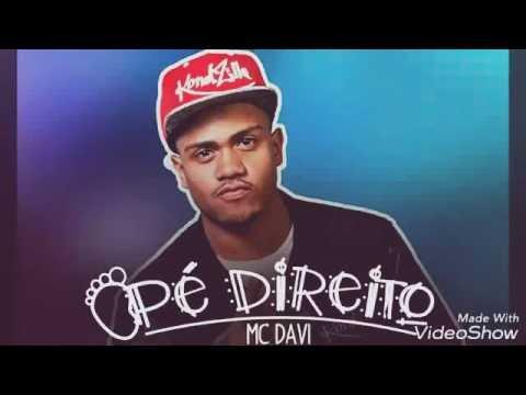 MC Davi - Pé Direito (Letra) (Perera DJ)