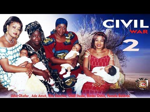 Civil War 2  -  Nigerian Nollywood Movie