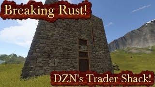 Breaking Rust Episode 109! | DZN's Trader Shack!