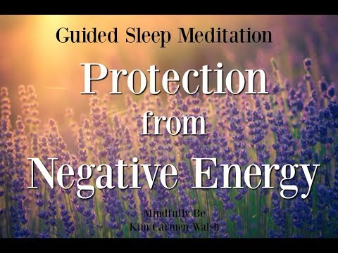😴-protection-from-negative-energy-~-guided-sleep-meditation
