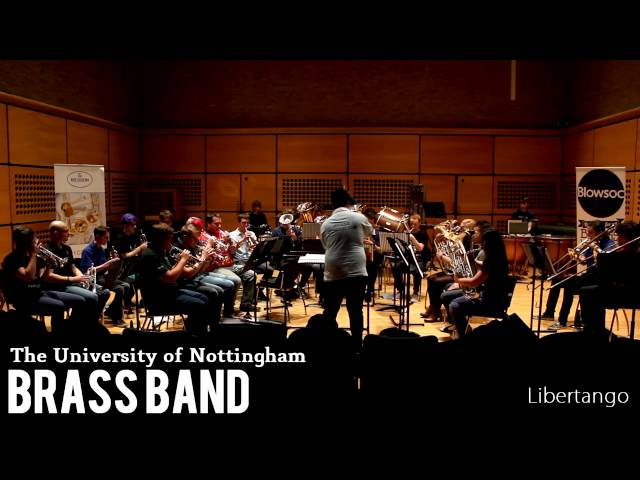 Libertango - The University of Nottingham Brass Band (Blowsoc)