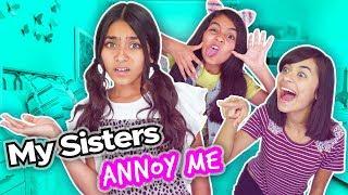 My Sisters Annoy Me - Pet Peeves - Funny Skits : Mercedes World // GEM Sisters