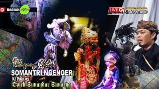 WAYANG GOLEK | SOMANTRI NGENGER 01 | OPICK SUNANDAR SUNARYA