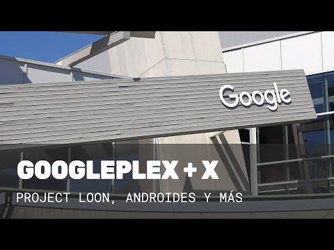 ¡Googleplex y X POR DENTRO!