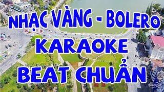 [KARAOKE] Liên Khúc Karaoke Trữ Tình Bolero Cực Hay - Karaoke Nhạc Vàng Beat Chuẩn