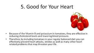 Top 10 Health Benefits and Advantages of Eating Tomatoes