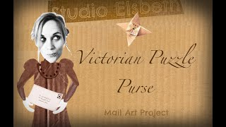 Mail Art Project: How to make a Victorian Puzzle Purse