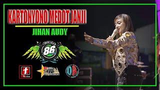 Download KARTONYONO MEDOT JANJI - JIHAN AUDY - OM. MG 86 LIVE BOYOLALI