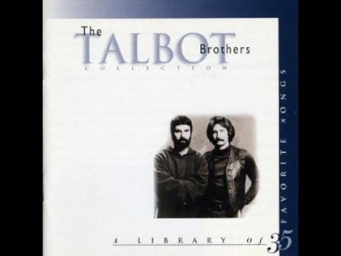 The Talbot Brothers Collection (A Library Of 35 Favorite Songs)