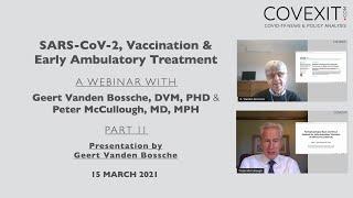 Geert Vanden Bossche & Peter McCullough Webinar: Presentation by Geert Vanden Bossche