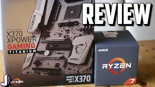 mSI X370 XPower Gaming Titanium Ryzen Motherboard Review/Overview