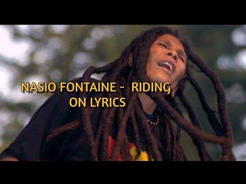 Download Nasio Fontaine - Riding On Lyrics