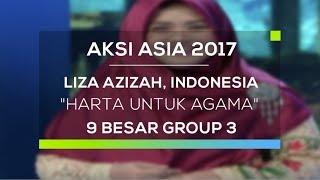 Liza Azizah, Indonesia - Harta Untuk Agama (Aksi Asia- Top 9 Group 3)