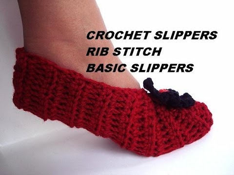 Basic Crochet Stitches Youtube : How to CROCHET SLIPPERS, Basic Rib Stitch Unisex Slippers video ...