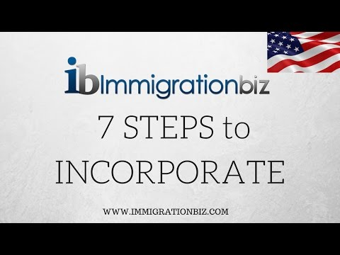 7 Steps to Incorporate | C Corporations | LLC | S Corporation