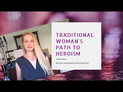 Traditional Woman's Path to Heroism