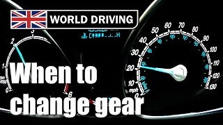 When to change gear in a manual/stick shift car. Changing gears tips.