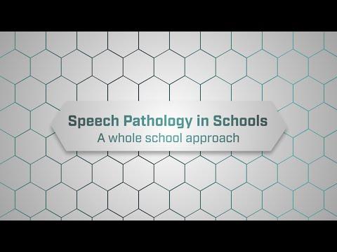 Speech Pathology in Schools  - A whole school approach