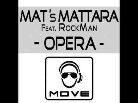 Mats Mattara feat. Rockman - Opera (World Extended Mix)