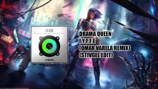 Drama Queen I.Y.F.F.E (Omar Varela Remix) [Stivgel Edit]