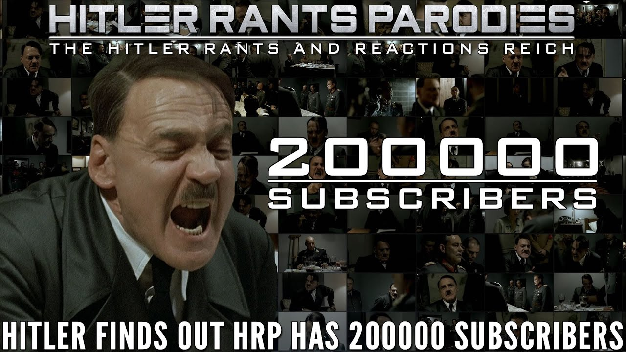 Hitler finds out HRP has 200,000 subscribers